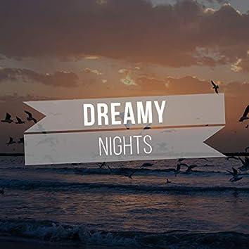# Dreamy Nights