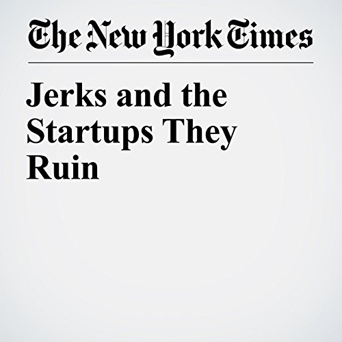 Jerks and the Startups They Ruin audiobook cover art