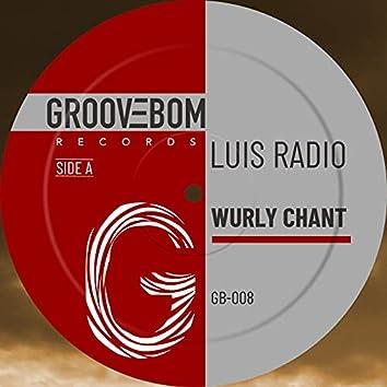 Wurly Chant