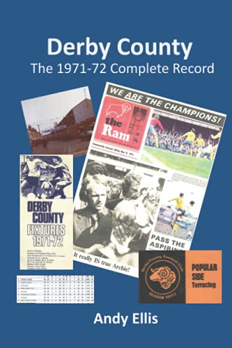 Derby County: The 1971-72 Complete Record