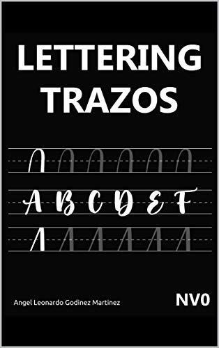 Plantillas de lettering y caligrafia moderna - Guía de trazos para principiantes: Las mejores plantillas