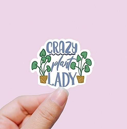 Crazy Plant Lady Vinyl A surprise price is realized Stickers Laptop Water low-pricing Bottle Stick Decal