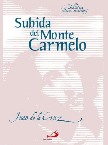Subida del monte Carmelo (Biblioteca Clásicos Cristianos)