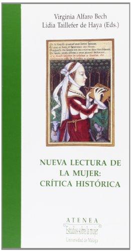 Nueva lectura de la mujer : crítica histórica (Atenea, Band 14)