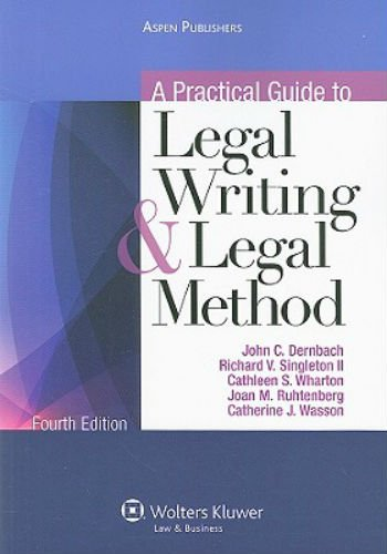 A Practical Guide To Legal Writing & Legal Method 4e
