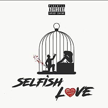 Selfish Love (feat. Blackheartrage777 & Abryon)