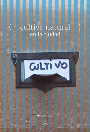 Cultivo natural: En la ciudad