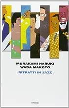 Ritratti in jazz by Wada Makoto Haruki Murakami (2013-01-01)