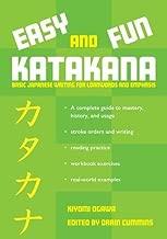 Easy and Fun Katakana: Basic Japanese Writing for Loanwords and Emphasis
