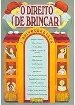 O Direito De Brincar: A Brinquedoteca (Portuguese Edition)