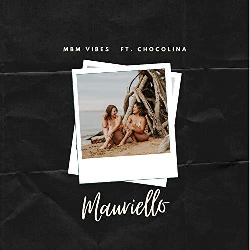 Mauriello (feat. Chocolina)