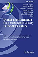 Digital Transformation for a Sustainable Society in the 21st Century: I3E 2019 IFIP WG 6.11 International Workshops, Trondheim, Norway, September 18–20, 2019, Revised Selected Papers (IFIP Advances in Information and Communication Technology, 573)