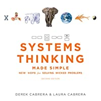 Systems Thinking Made Simple: New Hope for Solving Wicked Problems, 2nd Edition Front Cover