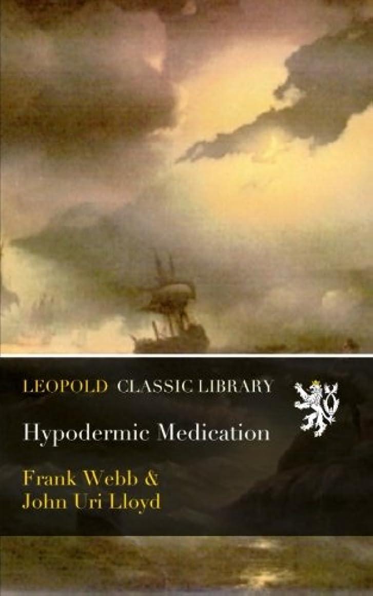 Hypodermic Medication