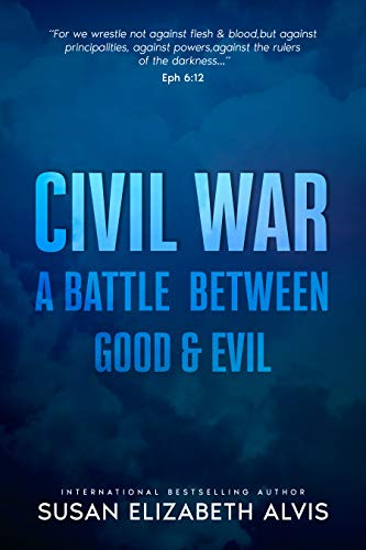 Civil War: A Battle Between Good and Evil (English Edition)