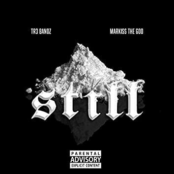 Still (feat. Tr3bandz)