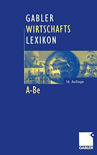 Gabler Wirtschaftslexikon - Taschenbuchausgabe: Die ganze Welt der Wirtschaft: Betriebswirtschaft, Volkswirtschaft, Recht und Steuern