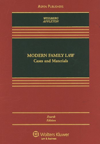 Modern Family Law: Cases & Materials, Fourth Edition