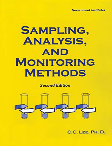 Sampling, Analysis, and Monitoring Methods: A Guide to EPA and OSHA Requirements, Second Edition