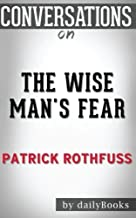 Conversations on The Wise Man's Fear by Patrick Rothfuss