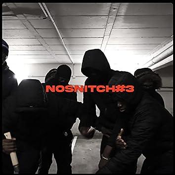 No Snitch 3 (feat. Delz)