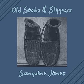 Old Socks & Slippers
