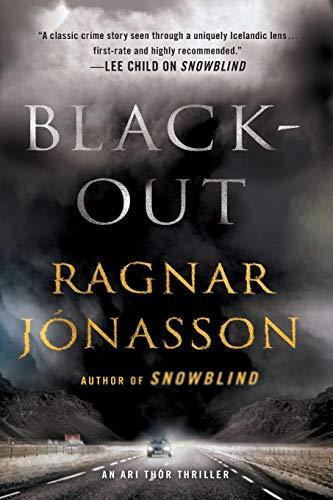 Image of Blackout: An Ari Thor Thriller (The Dark Iceland Series, 3)