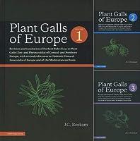 Plant Galls of Europe: 3 Volume Set