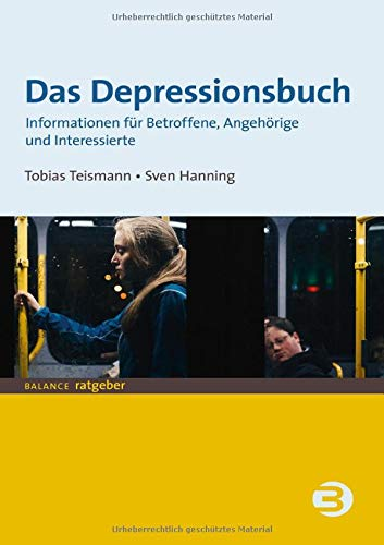 Das Depressionsbuch: Informationen für Betroffene, Angehörige und Interessierte (BALANCE Ratgeber)