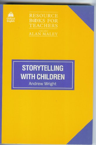 Download Storytelling With Children (Resource Books for Teachers) 0194372022