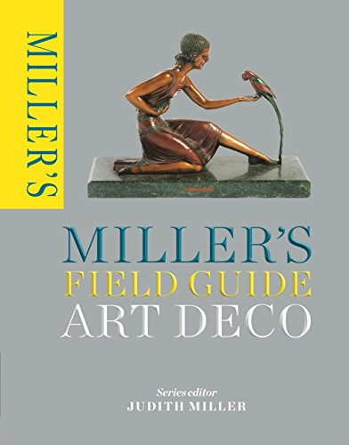 Miller's Field Guide: Art Deco (Miller's Field Guides) (English Edition)
