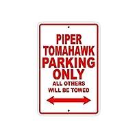 屋外装飾アルミ看板、パイパートマホーク駐車場のみ、危険標識はあなたのステップアイアンポスター塗装ティンサインヴィンテージ壁の装飾カフェバーパブホームビール装飾工芸品