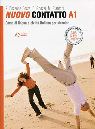 Nuovo Contatto A1. Corso di lingua e civiltá italiana per stranieri: Volume A1 (Manuale + Eserciziario)