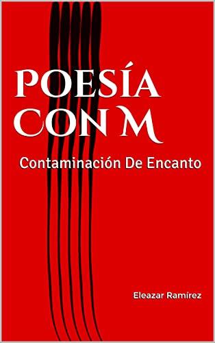 Poesía Con M: Contaminación De Encanto