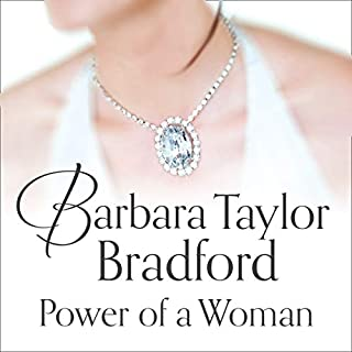 Power of a Woman                   By:                                                                                                                                 Barbara Taylor Bradford                               Narrated by:                                                                                                                                 Laurel Lefkow                      Length: 9 hrs and 2 mins     3 ratings     Overall 4.0
