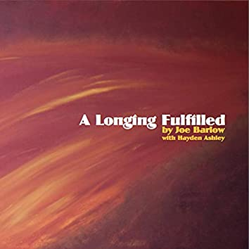 A Longing Fulfilled