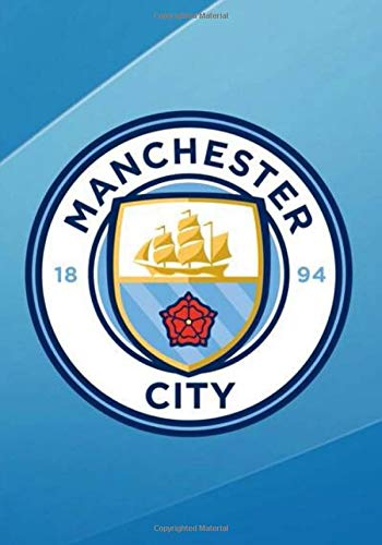 Manchester City: Soccer Journal I Football Journal I Manchester Fans notebook