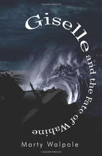 Book: Giselle and the Fate of Wahine by Marty Walpole