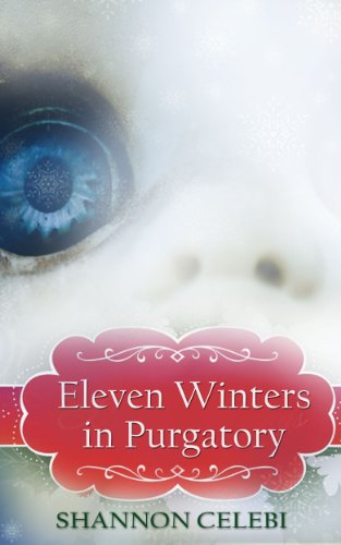Eleven Winters in Purgatory: A short story