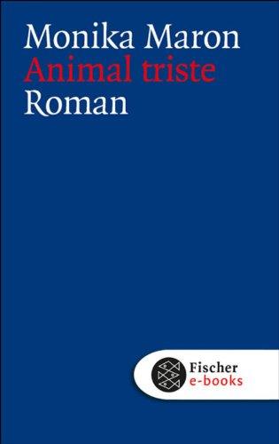 Animal Triste: Roman (German Edition) eBook: Maron, Monika: Amazon.es: Tienda Kindle