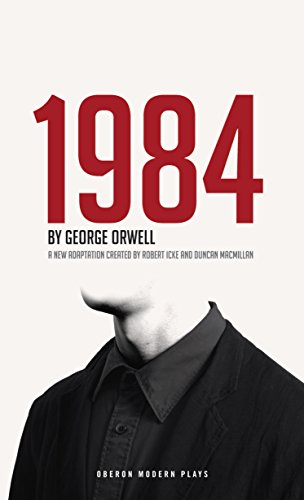 1984 (Nineteen Eighty-Four) (Oberon Modern Plays) (English Edition)