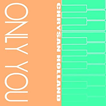Only You (Revised)