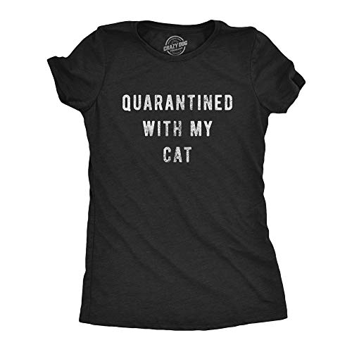 Womens Quarantined with My Cat Tshirt Funny Social Distancing Pet Kitty Lover Graphic Tee (Heather Black) - S