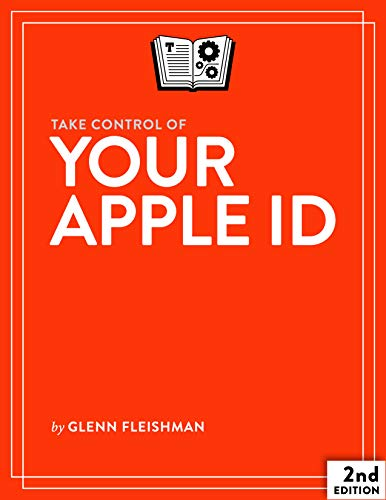 Take Control of Your Apple ID, 2nd Edition (English Edition)
