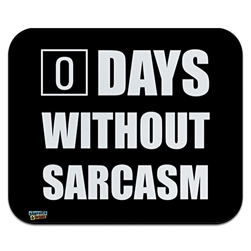 Days Without Sarcasm Equals Zero Funny Low Profile Thin Mouse Pad Mousepad