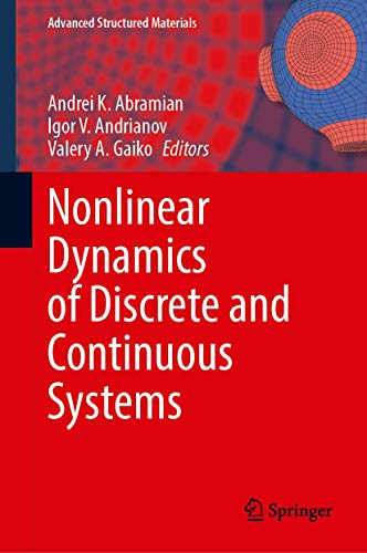 Nonlinear Dynamics of Discrete and Continuous Systems (Advanced Structured Materials (139))
