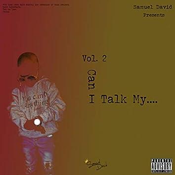 Vol. 2 Can I Talk My...