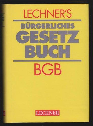 Price comparison product image Lechner s bürgerliches Gesetzbuch. BGB