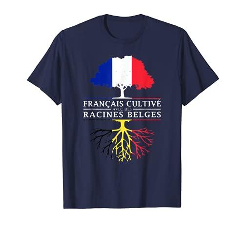 Français Cultivé avec des Racines Belges - Belgique T-Shirt