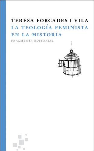 La teología feminista en la historia (Fragmentos)